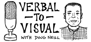 Verbal To Visual Header Web 2 - Doug Neill podcast
