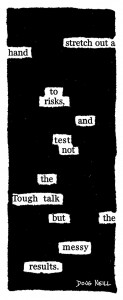 Riskology 101 - newspaper blackout - doug neill - risk, tough talk, messy results, stretch out a hand