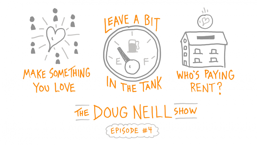 The Doug Neill Show: Episode 4
